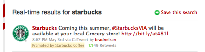 A promoted tweet from Starbucks - one of 6 initial advertisers